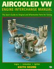Air-Cooled Vw Engine Interchange Manual